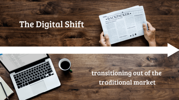 The Digital Shift: Transitioning Out of Traditional Marketing