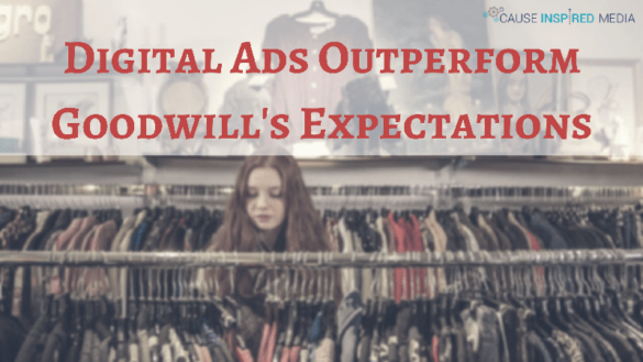 Digital Ads Outperform Goodwill's Expectations