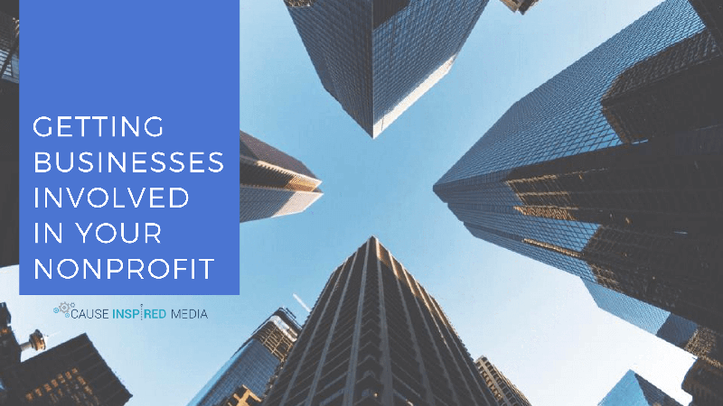 Getting Businesses Involved with Your Nonprofit