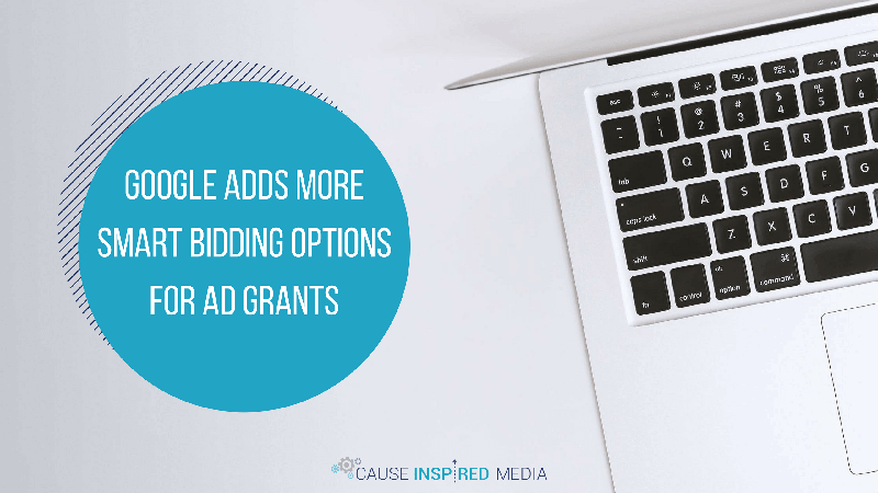 Google Adds More Smart Bidding Options For Ad Grants