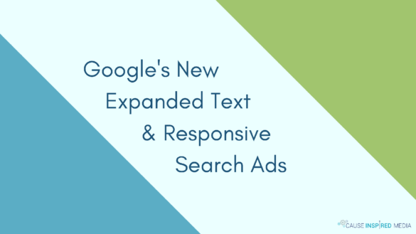 Google's New Expanded Text & Responsive Search Ads