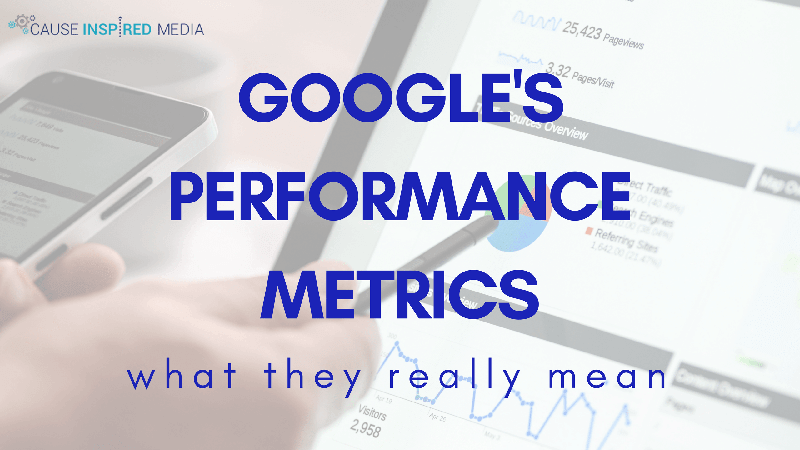 Google's Performance Metrics: What They Really Mean