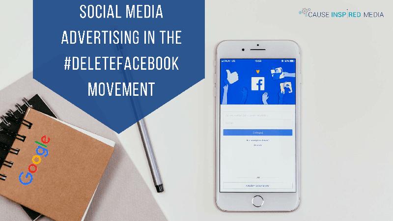 Social Media Advertising In the #DeleteFacebook Movement