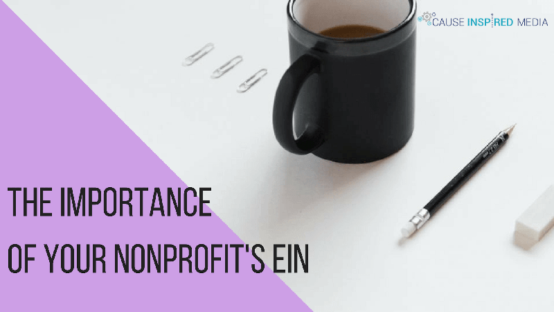 The Importance of Your Nonprofit's EIN