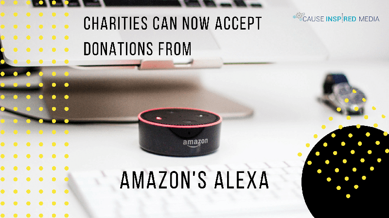 Charities Can Now Accept Donations From Amazon's Alexa