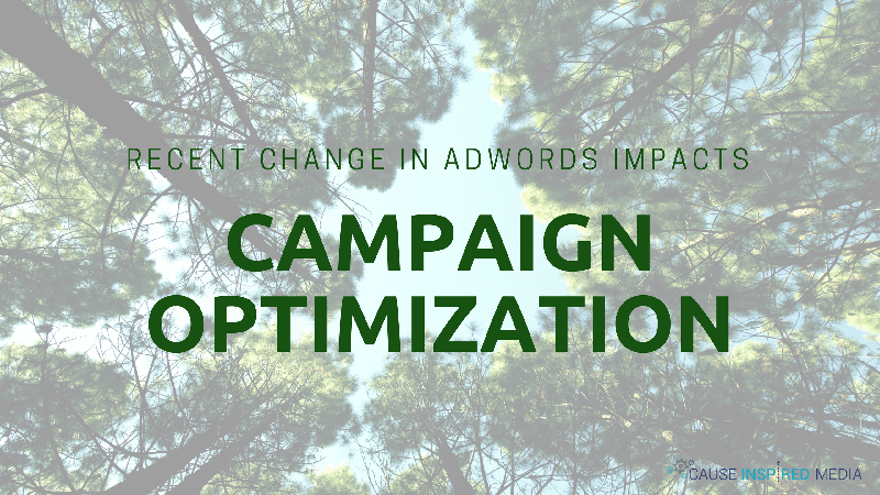 Recent Change In AdWords Impacts Campaign Optimizations