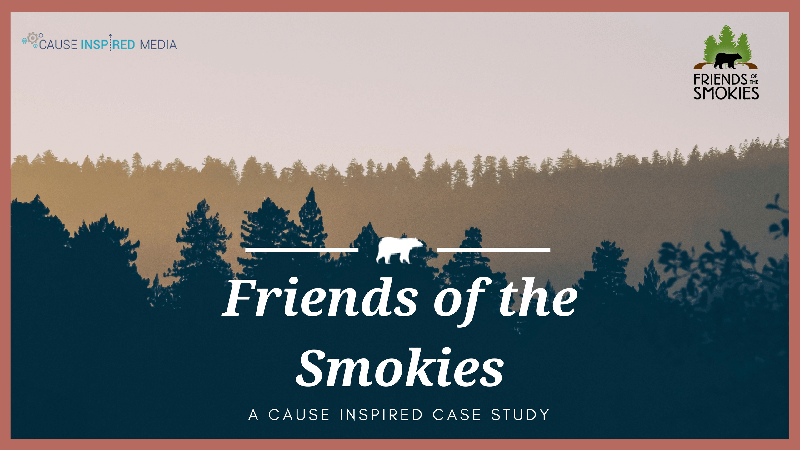 Friends of The Smokies: A Cause Inspired Case Study