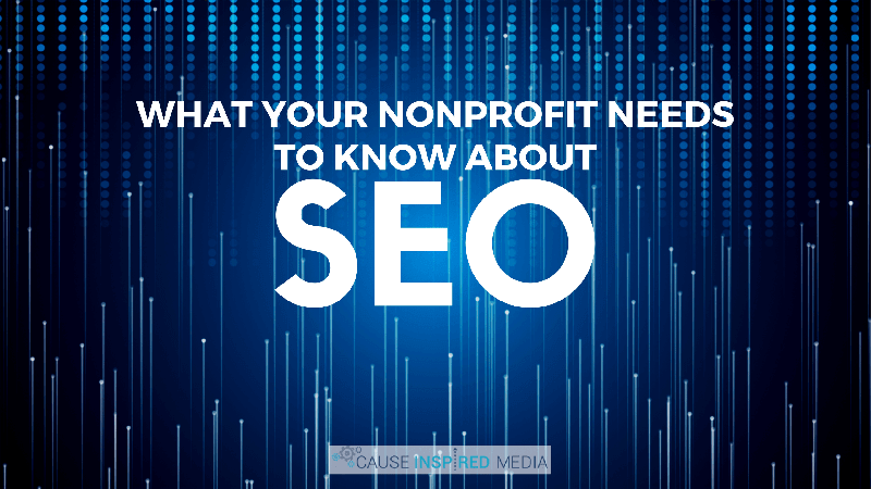 What Your Nonprofit Needs To Know About SEO