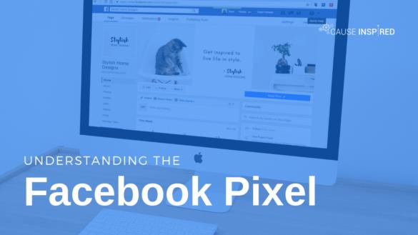 Understanding the Facebook Pixel