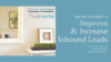 Updating Your Website to Improve & Increase Inbound Lead Quality: A Cause Inspired Case Study