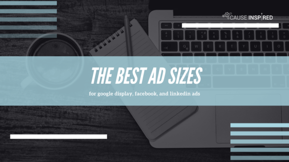 the best ad sizes for google display, facebook, and linkedin ads
