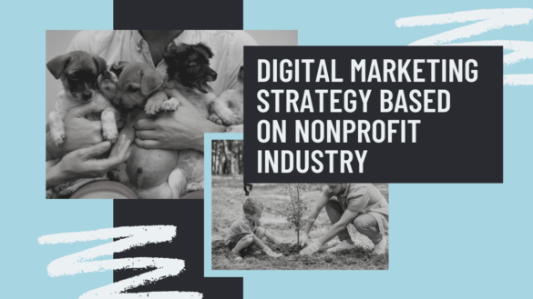 Digital Marketing Strategy Based on Nonprofit Industry