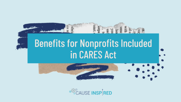 Benefits for Nonprofits Included in CARES Act