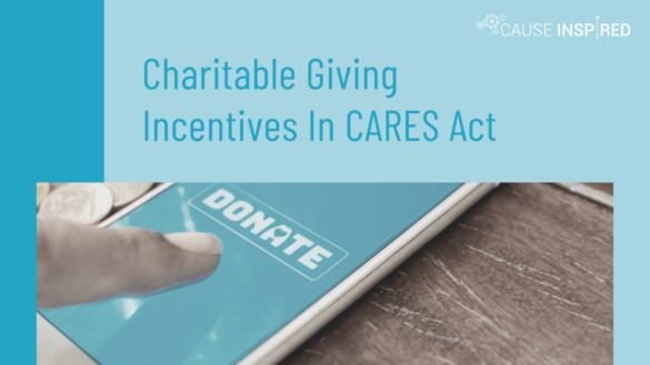 Charitable Giving Incentives In CARES Act