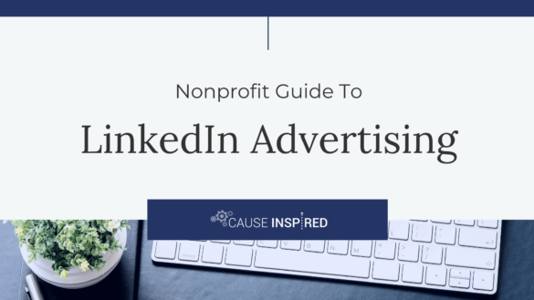 nonprofit guide to linkedin advertising