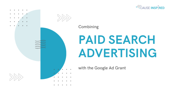 combining paid search advertising with the google ad grant